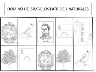 DOMIN  DE  S MBOLOS PATRIOS Y NATURALES