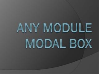Any Module Modal Box