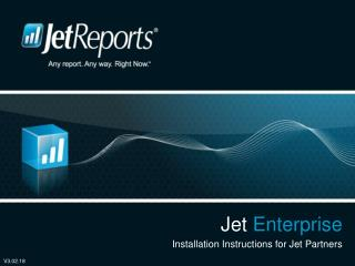 Jet Enterprise Installation Instructions for Jet Partners