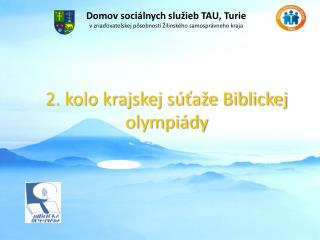 2. kolo krajskej s ta e Biblickej olympi dy