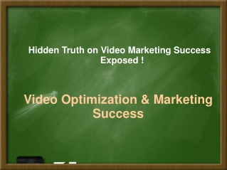 The Hidden Truth on Video Marketing Exposed !