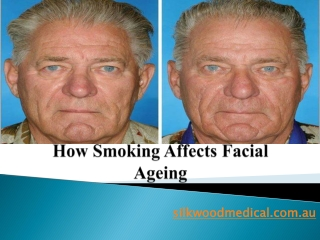 How Smoking Affects Facial Ageing