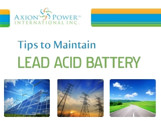 Tips to Maintain Lead Acid Battery