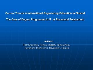 Current Trends in International Engineering Education in Finland   The Case of Degree Programme in IT  at Rovaniemi Poly