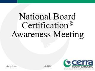 National Board Certification  Awareness Meeting