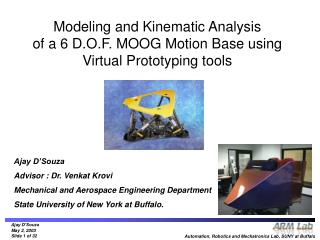 Modeling and Kinematic Analysis of a 6 D.O.F. MOOG Motion Base using Virtual Prototyping tools