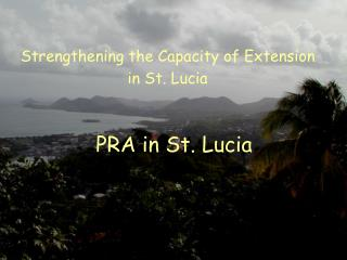 PRA in St. Lucia