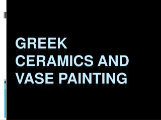 Greek Ceramics and Vase Painting