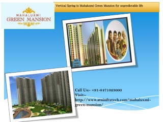 Vertical springs in Mahaluxmi Green Mansion for unpredictabl