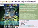 legend heights commercial project in sector 80 gurgaon, 9810