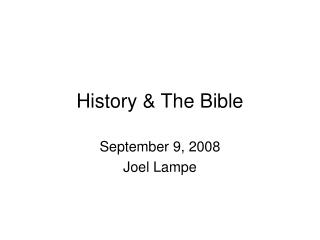 History  The Bible