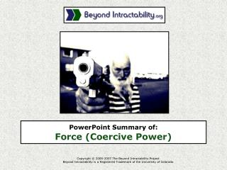 PowerPoint Summary of:  Force Coercive Power