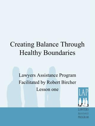 Creating Balance Through Healthy Boundaries