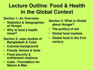 Lecture Outline: Food  Health  in the Global Context
