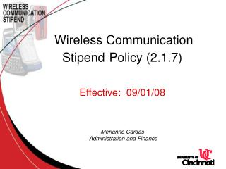 Wireless Communication  Stipend Policy 2.1.7    Effective:  09