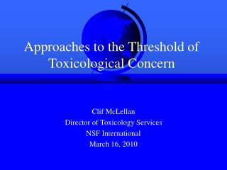 approaches to the threshold of toxicological concern