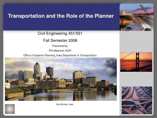 Transportation and the Role of the Planner