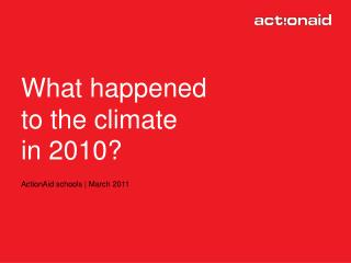 What happened to climate change in 2010