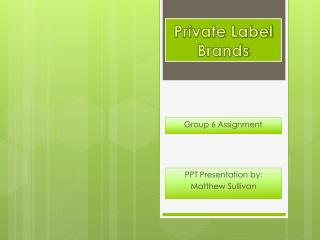Private Label Brands