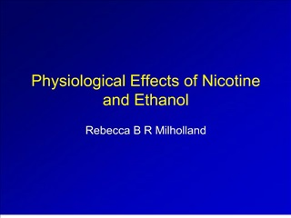 physiological effects of nicotine and ethanol