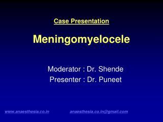 Case Presentation  Meningomyelocele