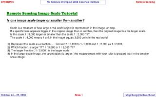 Remote Sensing Image Scale Tutorial  Is one image scale larger or smaller than another   Scale is a measure of how large