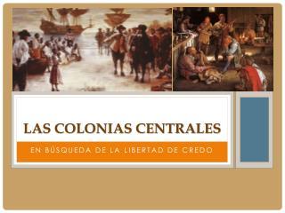 Las Colonias Centrales
