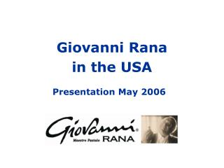 Giovanni Rana  in the USA