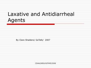 Laxative and Antidiarrheal Agents