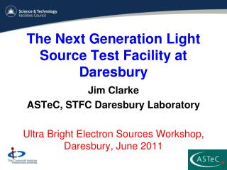 The Next Generation Light Source Test Facility at Daresbury