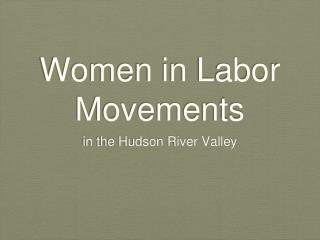 Women in Labor Movements