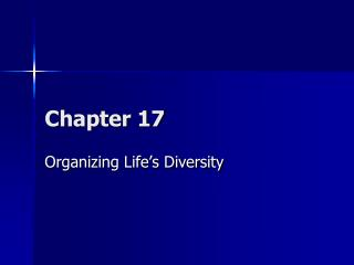 Organizing Life s Diversity