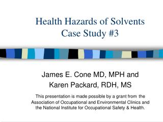 Health Hazards of Solvents Case Study 3