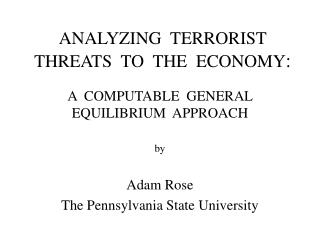 ANALYZING  TERRORIST  THREATS  TO  THE  ECONOMY: