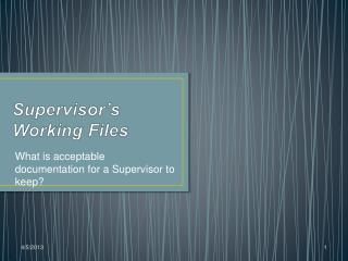 Supervisor s  Working Files