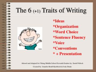 The 6 1 Traits of Writing