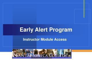 Early Alert Program