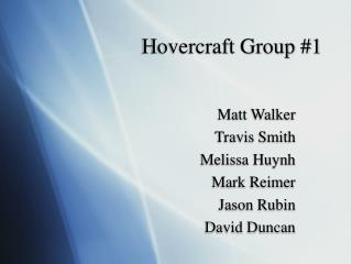 Hovercraft Group 1