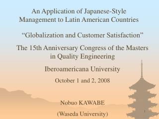 An Application of Japanese-Style Management to Latin American Countries