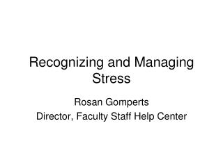 Recognizing and Managing Stress