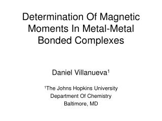 determination of magnetic moments in metal-metal bonded complexes