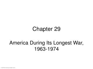 America During Its Longest War, 1963-1974