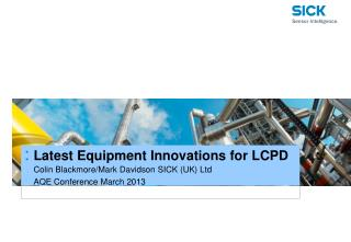 Latest Equipment Innovations for LCPD