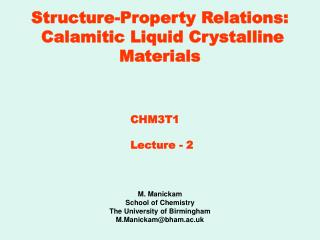 Structure-Property Relations:  Calamitic Liquid Crystalline Materials