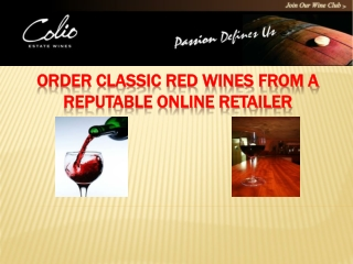 Order Classic Red Wines from a Reputable Online Retailer