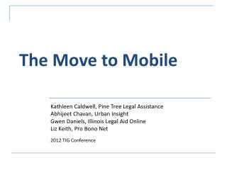 The Move to Mobile