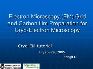 electron microscopy em grid and carbon film preparation for cryo-electron microscopy