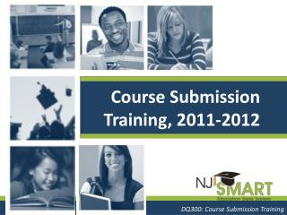 Course Submission Training, 2011-2012