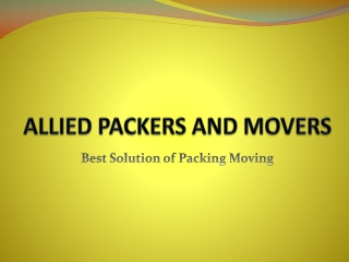 A one Service Provider of Packing Moving