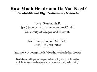 How Much Headroom Do You Need Bandwidth and High Performance Networks